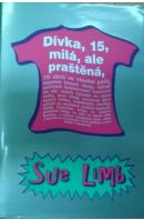 Dívka, 15, milá, ale praštěná - LIMB Sue