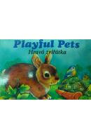 Hravá zvířátka. Playful Pets - ...autoři různí/ bez autora