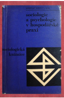 Sociologie a psychologie v hospodářské praxi - KOHOUT Jaroslav a kol.