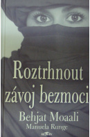 Roztrhnout závoj bezmoci - MOAALI Behjat/ RUNGE M.