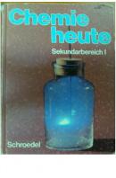 Chemie heute. Sekundarbereich I - ... autoři různí/ bez autora