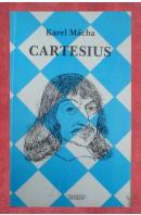 Cartesius - MÁCHA Karel