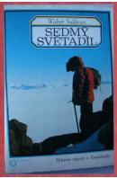 Sedmý světadíl. Historie objevů v Antarktidě - SULLIVAN Walter