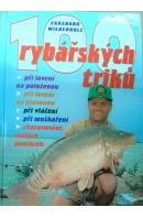 100 rybářských triků - WIEDERHOLZ Ekkehard