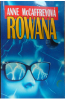 Rowana - McCAFFREYOVÁ Anne