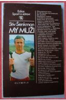 My muži - ŠENKMAN Stiv