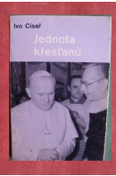 Jednota křesťanů - CÍSAŘ Ivo
