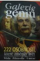Galerie géniů. 222 osobností, které změnily svět. Věda/ Filozofie/ Umění - HAŠKOVEC V./ MÜLLER O.