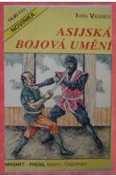 Asijská bojová umění - VÁGNER Ivan