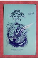 Tajná zpráva z Prahy - NESVADBA Josef