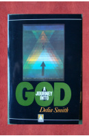 A journey into God - SMITH Delia