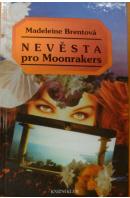 Nevěsta pro Moonrakers - BRENTOVÁ Madeleine