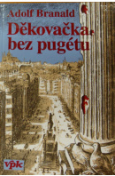 Děkovačka bez pugétu - BRANALD Adolf