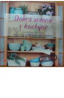 Dobrá sezóna v kuchyni  - RIEDLOVÁ M./ SÝKOROVÁ D.