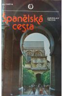 Španělská cesta - VÁCHA Jaroslav
