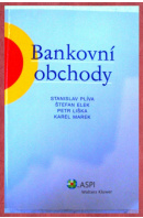 Bankovní obchody - PLÍVA Stanislav a kol.