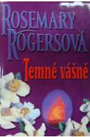 Temné vášně - ROGERSOVÁ Rosemary
