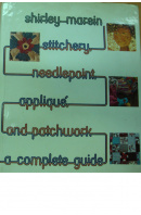 Stitchery, Needlepoint, Appliqué and Patchwork - MAREIN Shirley