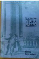 Veliká láska - BURIAN Karel Vladimír