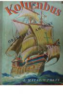 Kryštof Kolumbus, objevitel Ameriky - MITTON G. E.
