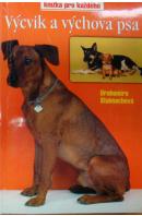 Výcvik a výchova psa - STALMACHOVÁ Drahomíra