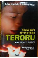Sama proti psychickému teroru. Moje dětství v sektě - LAASNEROVÁ Lea Saskia