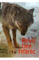 Revír bez hranic - LUSKAČ Rudolf