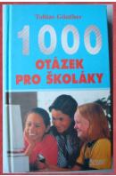 1000 otázek pro školáky - GÜNTHER Tobias