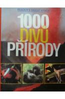 1000 divů přírody - ... autoři různí/ bez autora