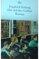 Der Schüler Gerber Roman - TORBERG Friedrich
