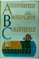 ABC cestovatelů, mořeplavců, objevitelů - HRBEK Ivan